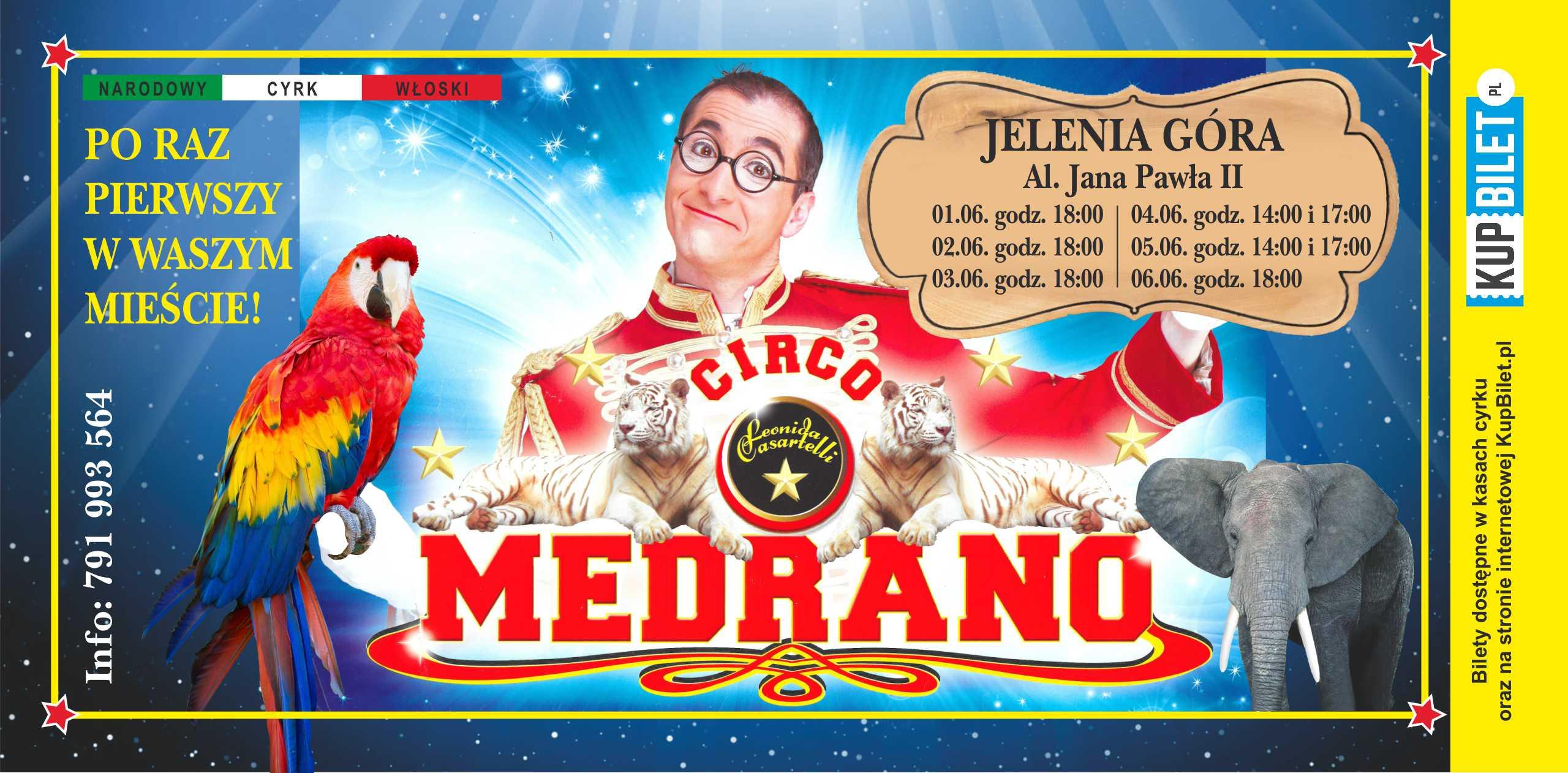 Włoski Cyrk Medrano po raz pierwszy w Jeleniej Górze
