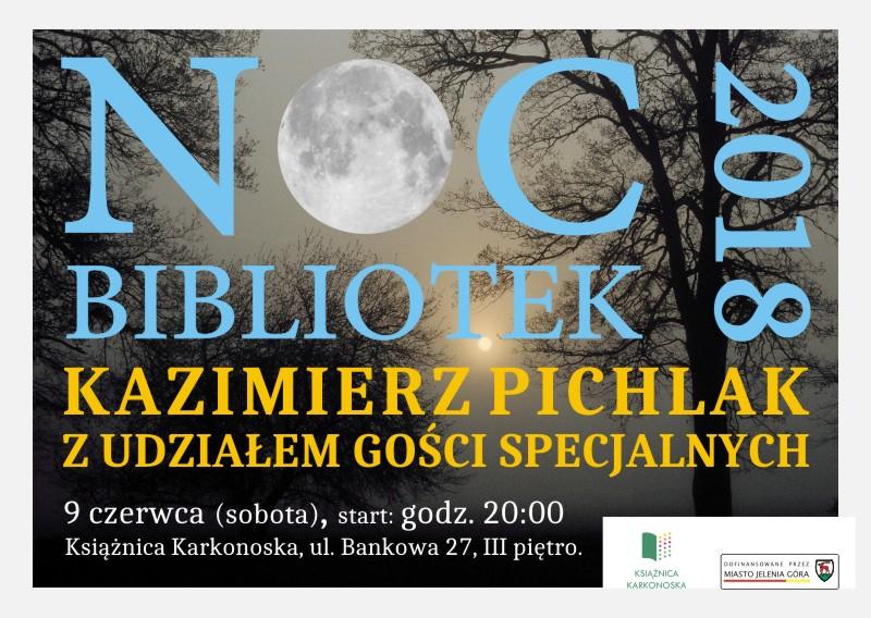 NOC BIBLIOTEK z Kazimierzem Pichlakiem