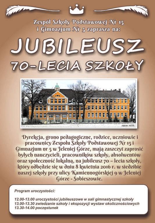 JUBILEUSZ 70-LECIA SZKOŁY Nr 15